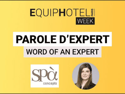 PAROLES D'EXPERTS – Des solutions personnalisées pour spas de luxe